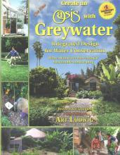 The New Create an Oasis with Greywater
