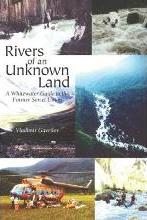 Rivers of an Unknown Land
