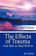 The Effects of Trauma and How to Deal with It