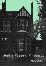 Just a Passing Phrase II