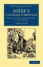 Soyer's Culinary Campaign