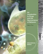 An Introduction to Drugs and the Neuroscience of Behavior