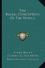 The Racial Conception of the World