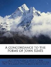 A Concordance to the Poems of John Keats