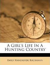A Girl's Life in a Hunting Country