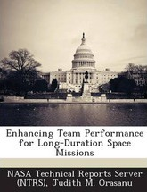 Enhancing Team Performance for Long-Duration Space Missions