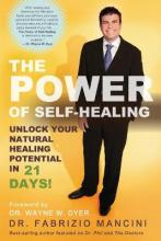 The Power of Self-Healing: Unlock Your Natural Healing Potential in 21 Days