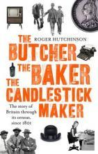 The Butcher, the Baker, the Candlestick-Maker