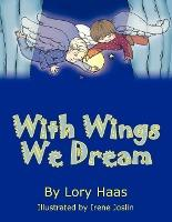 With Wings We Dream