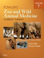 Fowler's Zoo and Wild Animal Medicine: Volume 7