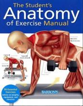 The Student's Anatomy of Exercise Manual