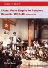 Access to History: China: From Empire to People's Republic 1900-49