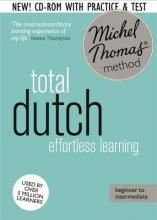 Total Dutch Foundation Course: Learn Dutch with the Michel Thomas Method