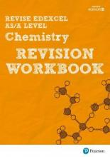 REVISE Edexcel AS/A Level 2015 Chemistry Revision Workbook