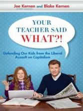 Your Teacher Said What?! (Library Edition)
