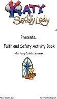 Faith and Safety Activity Book for Young Catholic Learners