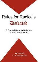 Rules for Radicals Defeated