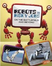 Robots in Risky Jobs