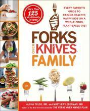 Forks Over Knives Family