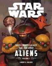 Star Wars the Force Awakens: Tales from a Galaxy Far, Far Away, Volume 1