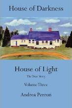 House of Darkness, House of Light: Volume 3