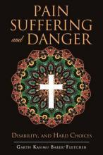 Pain Suffering and Danger