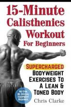 15-Minute Calisthenics Workout for Beginners