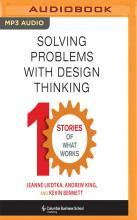 Solving Problems with Design Thinking