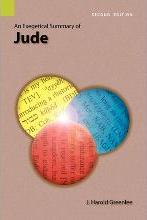 An Exegetical Summary of Jude, 2nd Edition