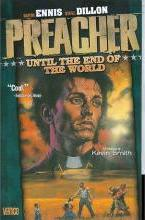 Preacher: Until the End of the World Volume 2
