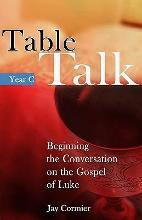 Table Talk Year C