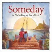 Someday Is Not a Day of the We