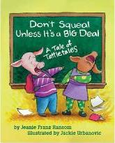 Don't Squeal Unless it's a Big Deal