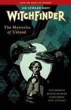 Witchfinder Volume 3 The Mysteries of Unland