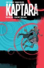 Kaptara: Fear Not, Tiny Alien Volume 1