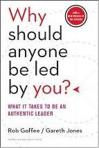 Why Should Anyone be Led by You?: WITH A New Preface by the Authors