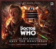 Doctor Who - The War Doctor 1: Only the Monstrous