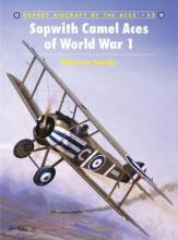 Sopwith Camel Aces of World War 1