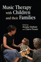 Music Therapy with Children and Their Families