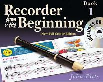 Recorder from the Beginning: Pupil's Book Bk. 1