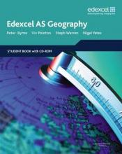 Edexcel AS Geography: Student Book and Student CD-ROM