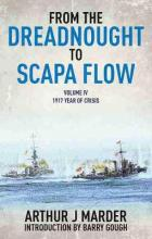From the Dreadnought to Scapa Flow: Volume 4