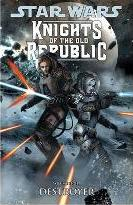 Star Wars - Knights of the Old Republic: Destroyer v. 8