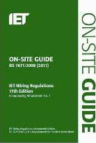 On-Site Guide (BS 7671: 2008 Wiring Regulations, Incorporating Amendment No 1: 2011)