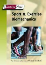 BIOS Instant Notes in Sport and Exercise Biomechanics