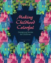 Making Childhood Colorful