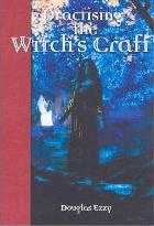 Practising the Witch's Craft