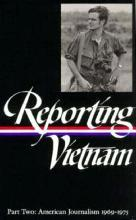 Reporting Vietnam Part Two