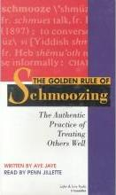 The Golden Rule of Schmoozing