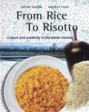 From Rice to Risotto